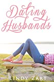 Dating Husbands by Lindy Zart