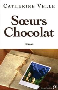 vignette de 'Soeurs Chocolat (Catherine Velle)'