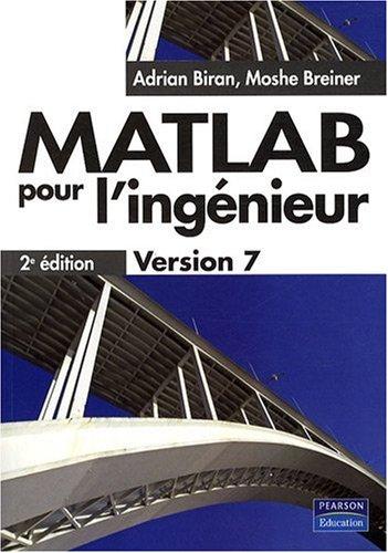 Matlab pour l'Ingenieur Version 7