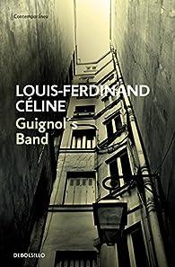 Guignol's Band par  Louis-Ferdinand Céline