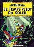 Les aventures de Saint-Tin et son ami Lou, Tome 19 : Le temps pleut du soleil