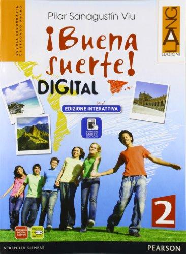 Buena suerte digital. Per le Scuole superiori. Con e-book. Con espansione online: 2