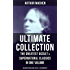 ARTHUR MACHEN Ultimate Collection: The Greatest Occult & Supernatural Classics in One Volume (Including Translations, Essays  & Autobiography): The Great ... The Great Return, The Three Impostors...