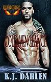 Cold Vengeance: Military MC Romance (Hell's Fire Riders MC Book 4)