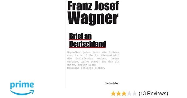 Brief An Deutschland Amazonde Franz Josef Wagner Bücher