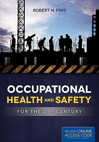 Occupational Health And Safety For The 21St Century por Robert H. Friis