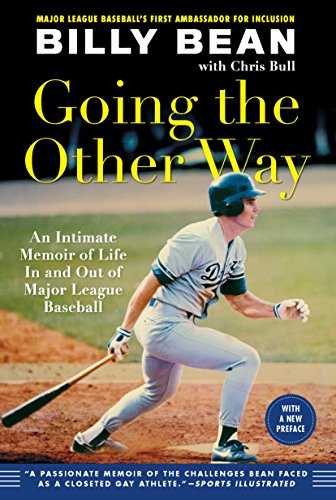 Bull Baseball (Going the Other Way: An Intimate Memoir of Life In and Out of Major League Baseball (English Edition))