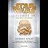 Star Wars - Episode IV: Krieg der Sterne - Roman nach dem Drehbuch von Georg Lucas (Filmbücher 5)