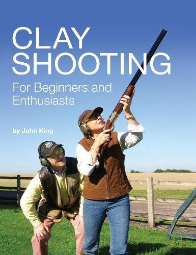 Clay Shooting for Beginners and Enthusiasts (English Edition) por John King