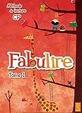 Méthode de lecture CP Fabulire : Tome 1