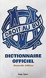 Telecharger Livres Dictionnaire officiel de l Olympique de Marseille (PDF,EPUB,MOBI) gratuits en Francaise