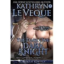The Dark One: Dark Knight (The De Russe Legacy Book 5)