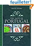 The Taste of Portugal: A Voyage of Ga...
