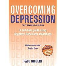 Overcoming Depression: A Books on Prescription Title (Overcoming Books) (English Edition)