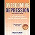 Overcoming Depression: A Books on Prescription Title (Overcoming Books)