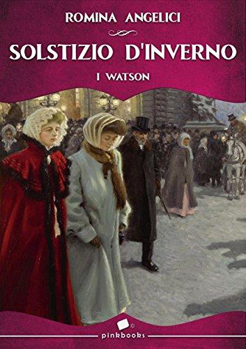 Solstizio d'Inverno : I Watson