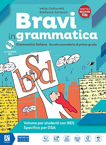 Bravi graatica. BES specifico per DSA Per la Scuola media. Con e book. Con espansione online
