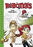 Codi troglodita (Sèrie Robòters 2) (Catalan Edition)