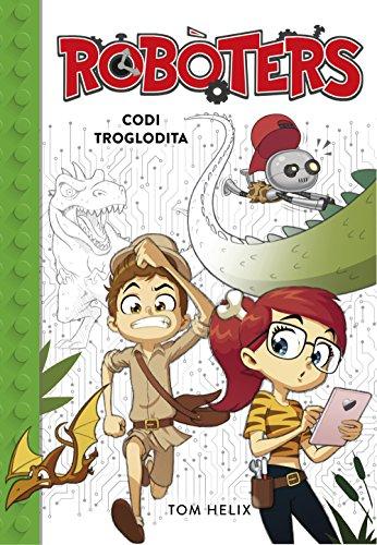 Codi troglodita (Serie Robòters 2) (Catalan Edition)
