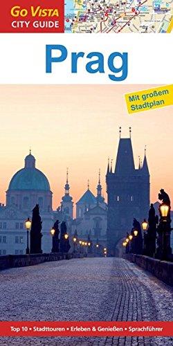 GO VISTA: Reiseführer Prag: Mit Faltkarte (Go Vista City Guide)