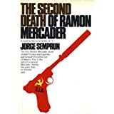 The Second Death of Ramon Mercader