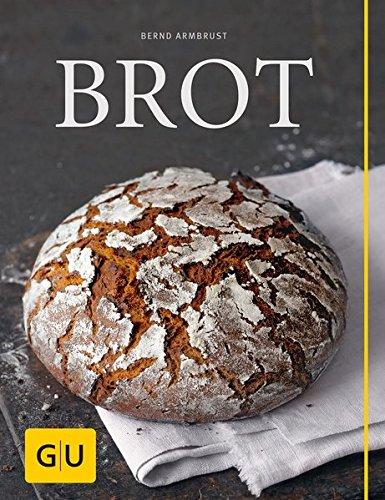 Brot Backen (Brot (GU Themenkochbuch))