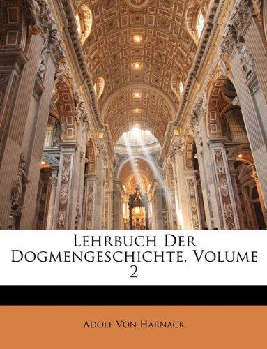 Lehrbuch Der Dogmengeschichte, Volume 2