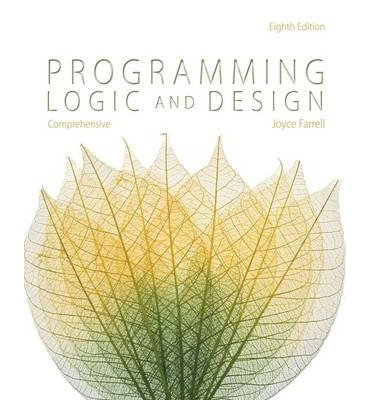 [ { Programming Logic and Design, Comprehensive (Revised) } ] BY ( Author ) Jan-2014 [ Paperback ]