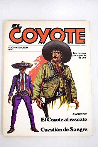 El Coyote Al Rescate