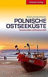 Polnische Ostseeküste - Zwischen Oder und Frischem Haff (Trescher-Reihe Reisen)
