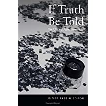 If Truth Be Told: The Politics of Public Ethnography
