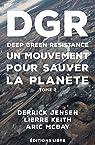 Deep Green Resistance un mouvement pour sauver la planète, tome 2 par Jensen/Keith/Mcbay