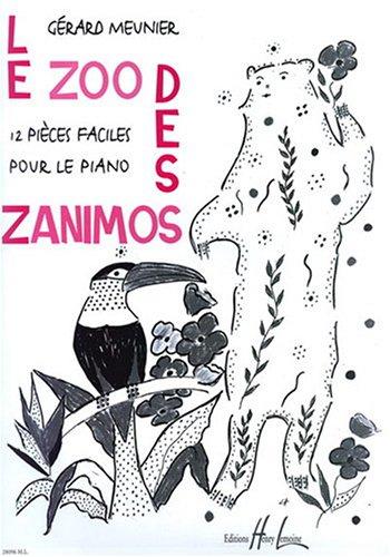 Le zoo des zanimos par Gérard Meunier
