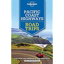 Lonely Planet Pacific Coast Highways Road Trips (Travel Guide)