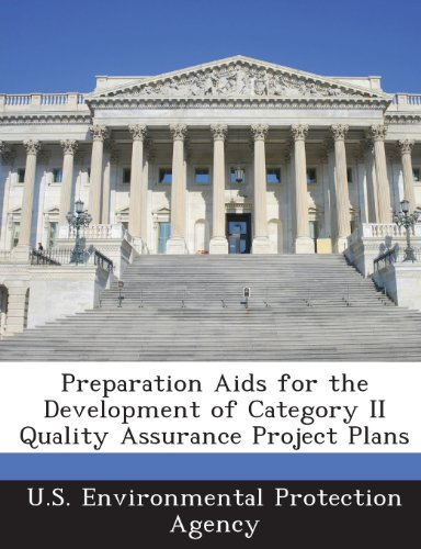 Preparation AIDS for the Development of Category II Quality Assurance Project Plans