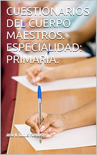 cuestionarios-del-cuerpo-maestros-especialidad-primaria