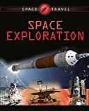 Space Exploration (Space Travel Guides)