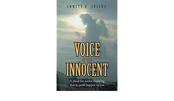 Voice of the Innocent:A plead for justice knowing that it could happen to you
