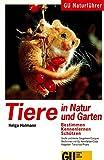 Tiere in Natur und Garten Buch   Buch Tiere in Natur und Garten   GU Tierratgeber Tiere in Natur und Garten