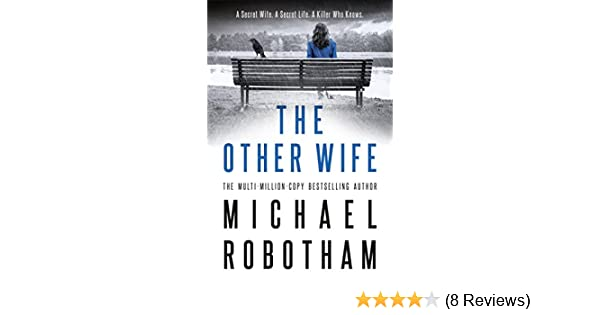 The Other Wife Joseph OLoughlin Book 9 EBook Michael Robotham Amazoncouk Kindle Store