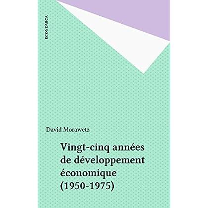 Vingt-cinq années de développement économique (1950-1975)