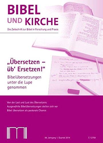 Katholische Bibel-übersetzung (Bibel und Kirche /