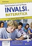 Esercitazione per le prove INVALSI di matematica. Per la 1ª classe della Scuola media