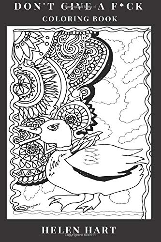 Don't Give a F*ck Coloring Book: Relaxation and Mandala Patterns, Chillout Ambience and Marijuana Inspired Adult Coloring Book (Relaxation Coloring Books)