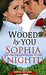 Wooed by You: Alpha Male Romance | Tropical Heat Series, Book 1 (English Edition)