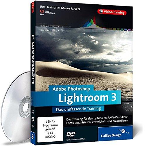 Adobe Photoshop Lightroom 3: Das umfassende Training