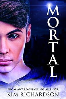 Mortal (Soul Guardians Book 6) by [Richardson, Kim]