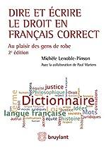 Dire et écrire le droit en français correct - Au plaisir des gens de robe - Couverture cartonnée de Michèle Lenoble-Pinson