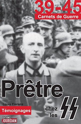 Prêtre chez les SS: Essai historique (3...