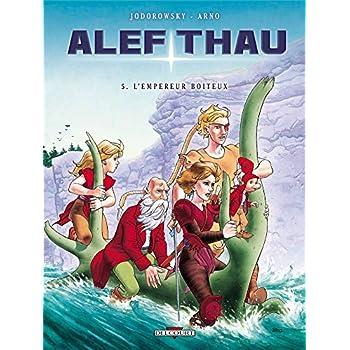 Alef Thau T05: L'empereur boiteux